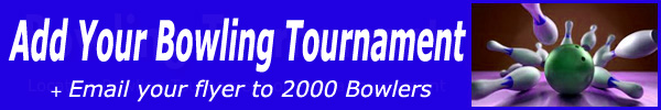 Advertise a Bowling Tournament $40